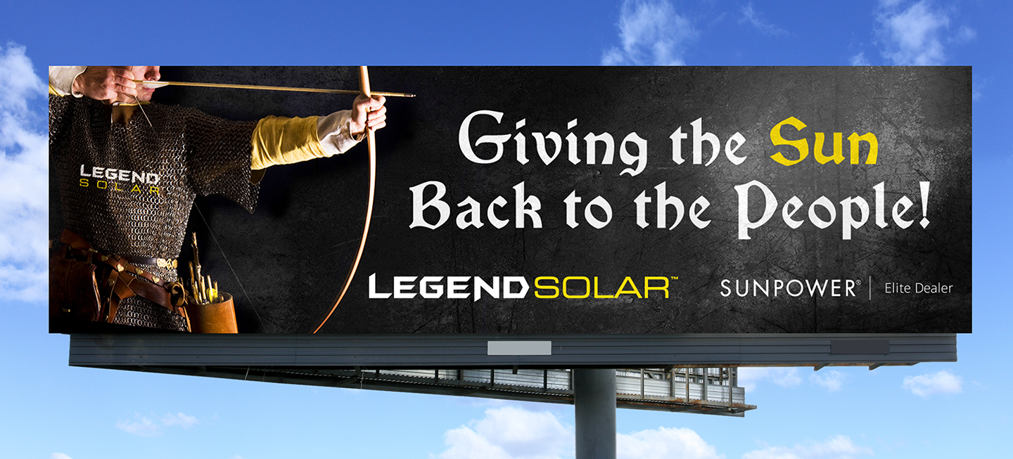 Legend Solar Giving the sun back to the people billboard