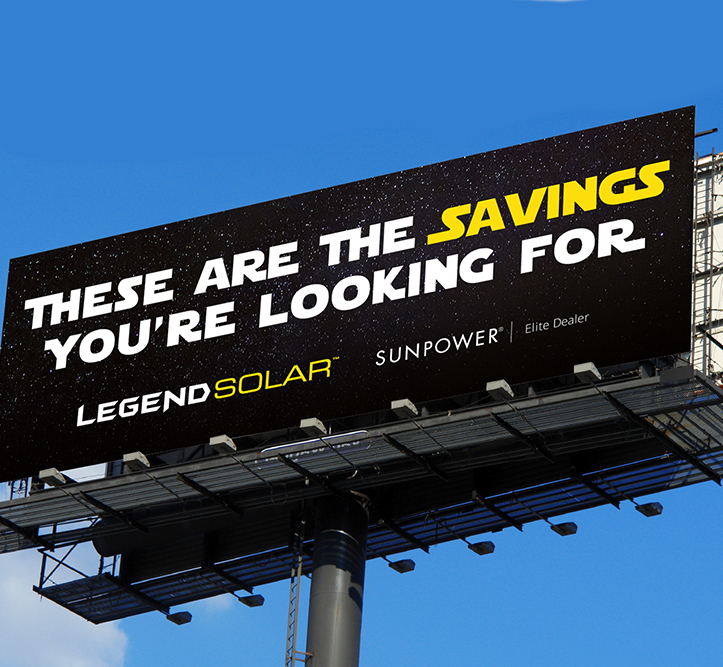 Legend Solar these are the savings you're looking for billboard