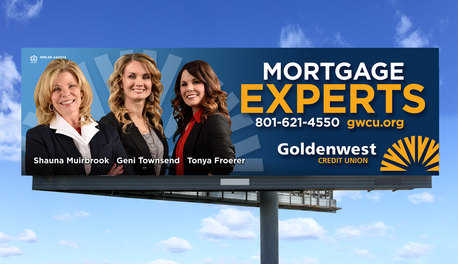 Goldenwest Credit Union Mortgage Billboard